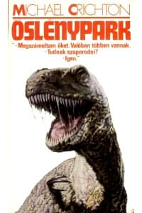 Jurassic Park, novel by Michael Crichton (1990) - Book review by Kadmon