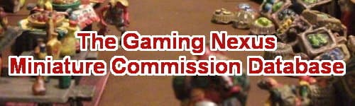 The Gaming Nexus Miniature Commission Database